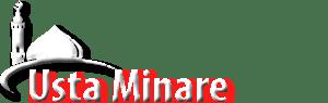 MİNARE USTASI - MİNARECİ - ÇELİK MİNARE
